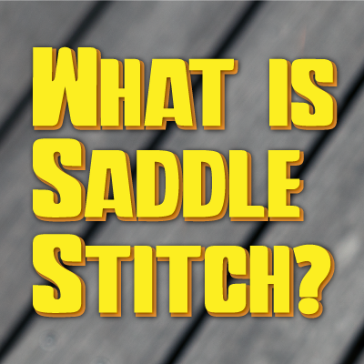 What is Saddle Stitch?