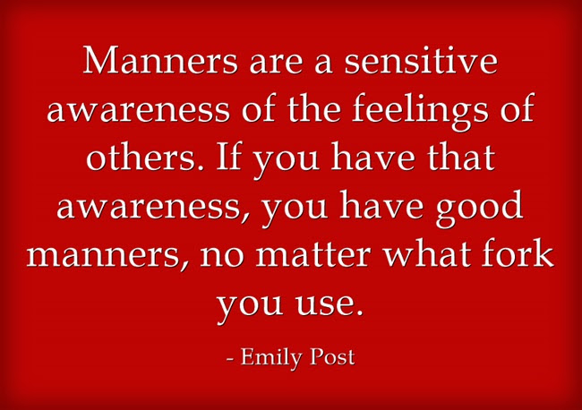 Emily Post Quote About Manners Awesome Quotes About Life