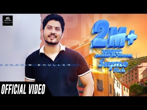 Supne Vich Gurnam Bhullar Lyrics New Song Mp3 Download 2020 | A1laycris