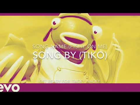 Tacky Wacky 5 Minutes Video By Tiko Song Name Fishy On Me
