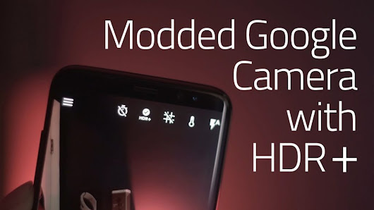 Download GCam mod Apk for Samsung Galaxy S7 and S7 Edge. [Google Camera Mod] | AxeeTech