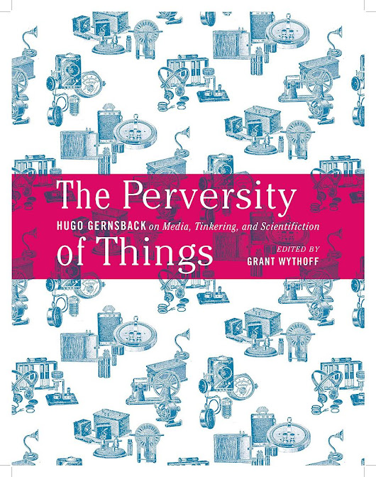 The Perversity of Things: review #3 of X: The Evolution of Media