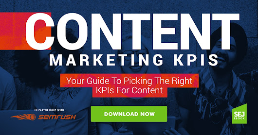 [DOWNLOAD EBOOK] Content Marketing KPIs: Your Guide to Picking the Right KPIs for Content
