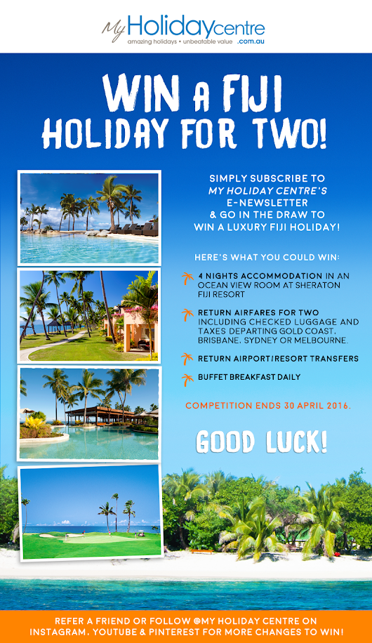 My Holiday Centre - Win A Luxury Fiji Holiday!