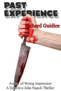 Past Experience by Richard Guidice
