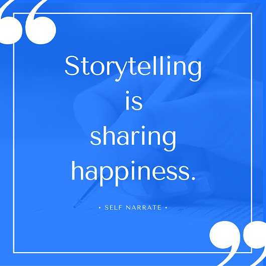 Brief Benefits of Storytelling: Happiness & Memory