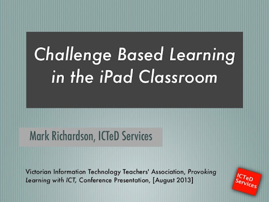 Challenge Based Learning in the iPad classroom