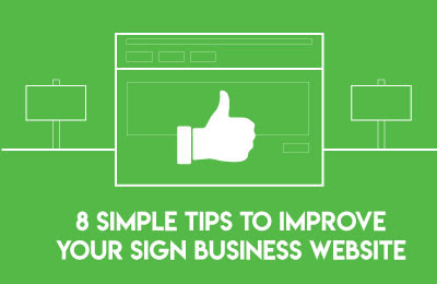 8 Simple Tips to Improve Your Sign Business Website - UltraBoard