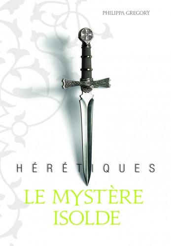 Couverture Hérétiques : Le mystère Isolde