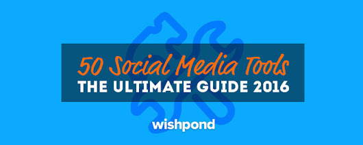 50 Social Media Tools: The Ultimate List 2016 | Digital marketing and communication
