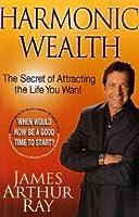 "Cover of ""Harmonic Wealth: The Secret of ..."