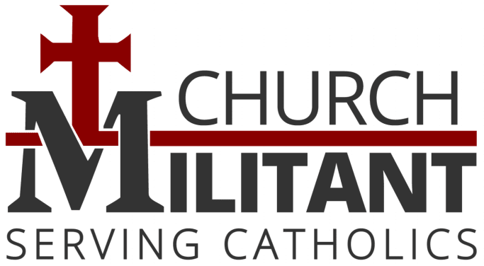 Church Militant - Serving Catholics