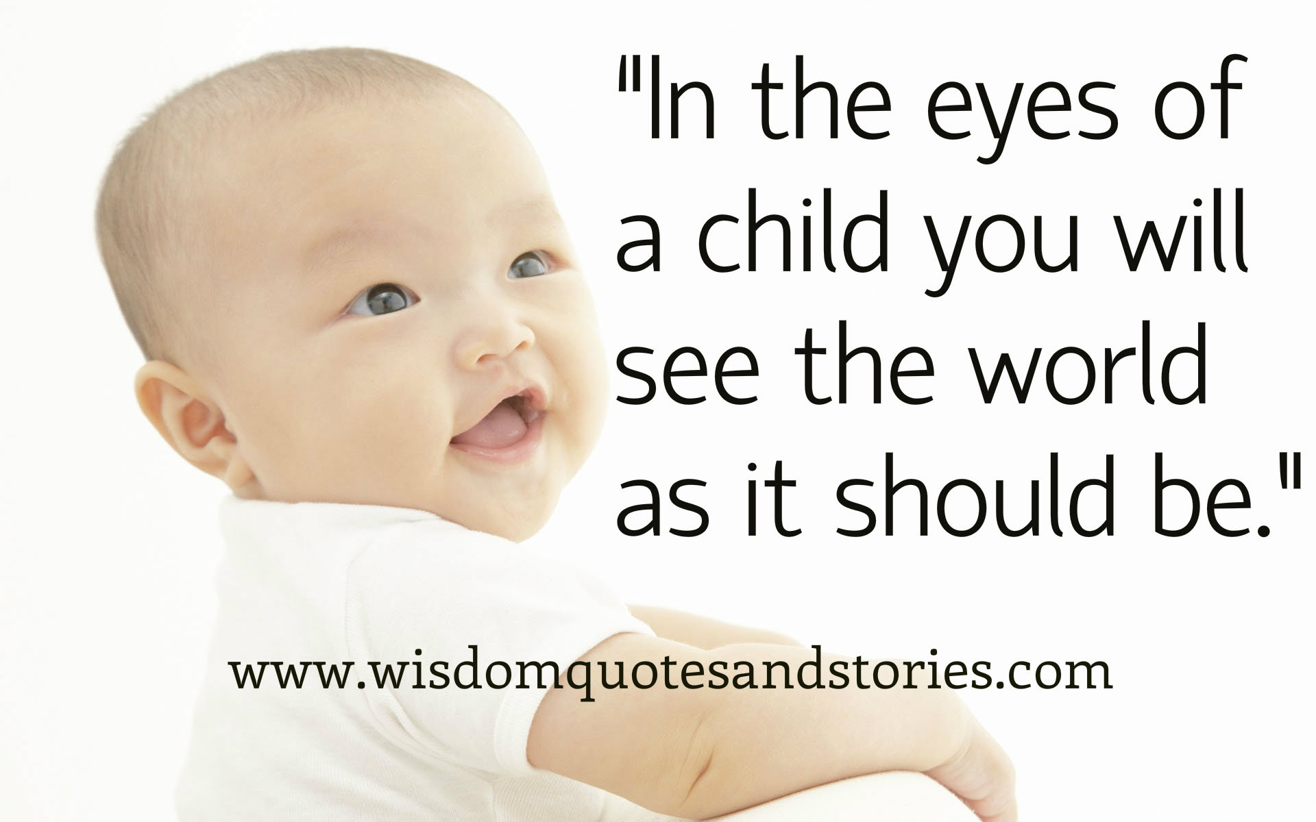 In The Eyes Of A Child Wisdom Quotes Stories