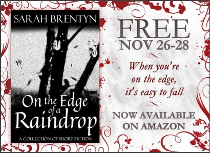 On the Edge of a Raindrop ~ Published #NewRelease