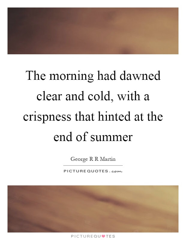 End Of Summer Quotes Sayings End Of Summer Picture Quotes Page 2
