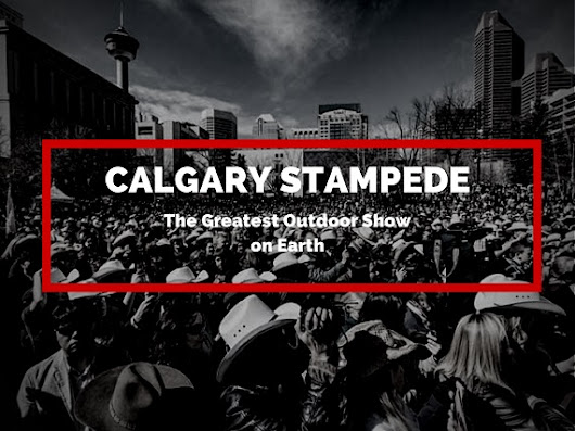 Calgary Stampede is the greatest outdoor show on earth