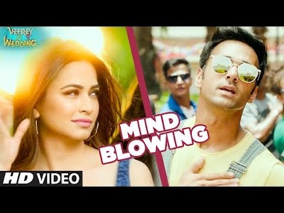MIND BLOWING LYRICS – Veerey Ki Wedding   Mika Singh