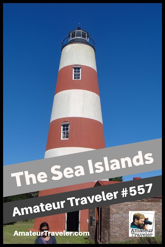 Travel to the Sea Islands of Georgia and South Carolina (Podcast)