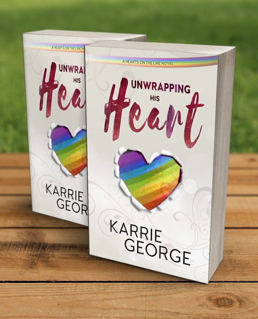UNWRAPPING HIS HEART by Karrie George Book Blast