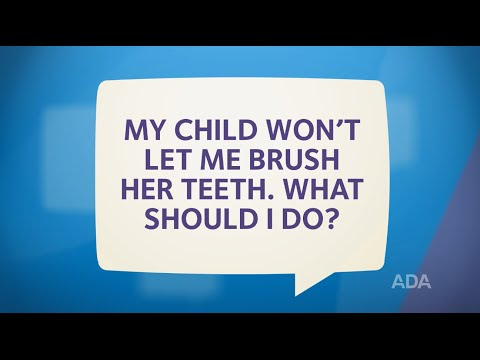 Ask the Dentist by the ADA: 'How Can I Get My Child to Brush Her Teeth?'