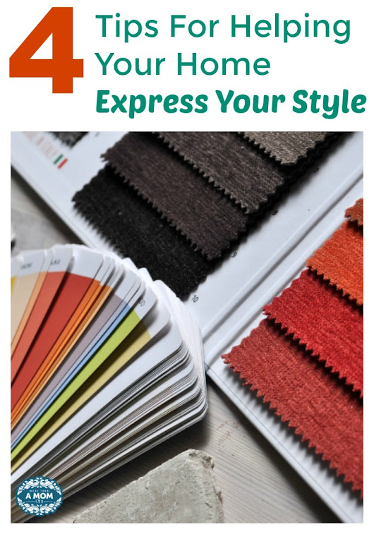 4 Tips For Helping Your Home Express Your Style -