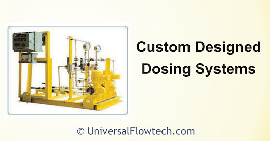 Custom Designed-Dosing Systems - Universal Flowtech Engineers LLP