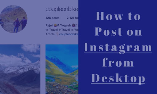 How to Upload Photos to Instagram from your Desktop