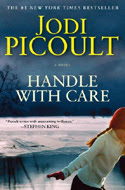 Handle with Care: A Novel by Jodi Picoult