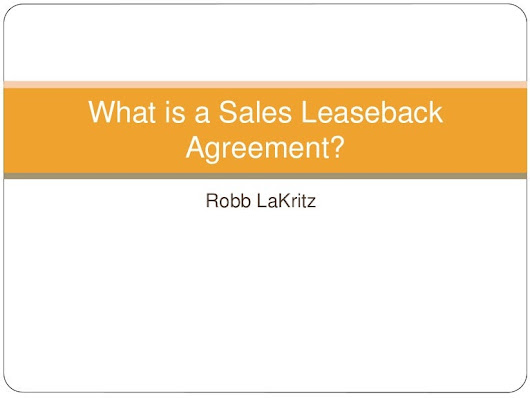 What is a Sales Leaseback Agreement?