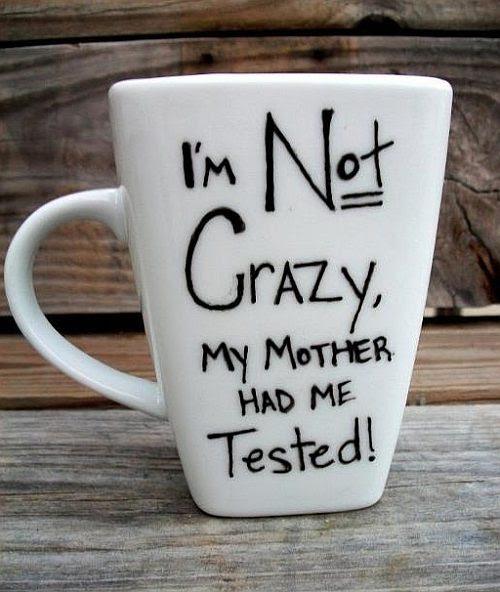 Im Not Crazy Quote Picture