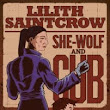 SHE WOLF AND CUB Preorders! • Lilith Saintcrow