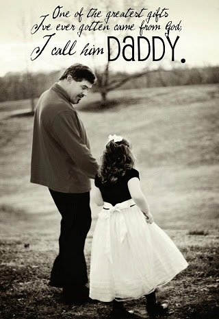 I Love You Daddy The Best Father Quotes