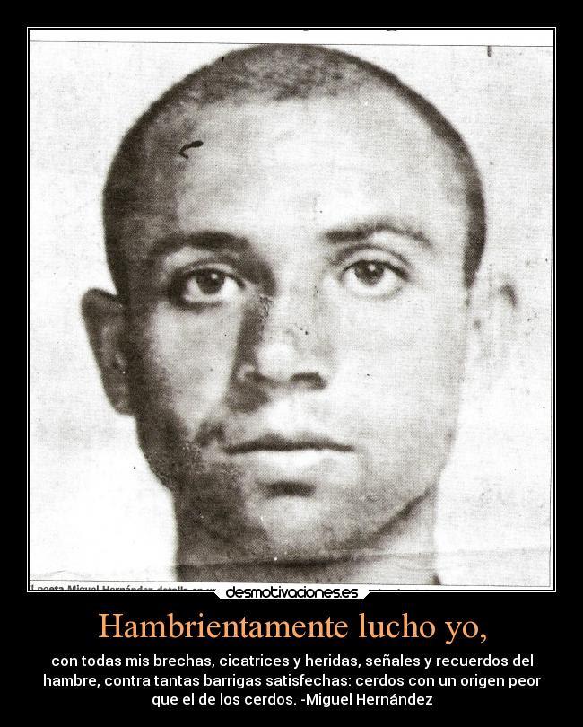 Fotogafía Miguel Hernández con frase del autor