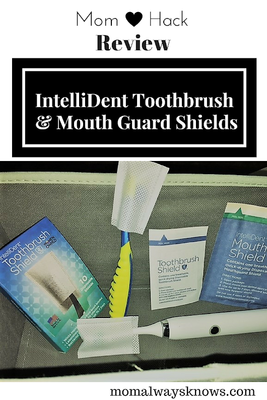 Mom Hack- Review of IntelliDent Toothbrush & Mouth Guard Shield- 99.9% effective surface against bacteria & germs- ideal for travel. Really works!