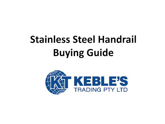 Stainless Steel Handrail Buying Guide