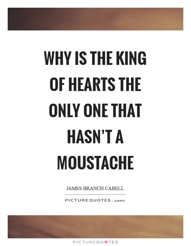 Why Is The King Of Hearts The Only One That Hasnt A Moustache