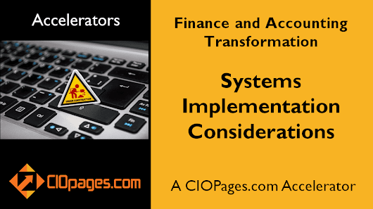Finance and Accounting Transformation – Implementation Considerations