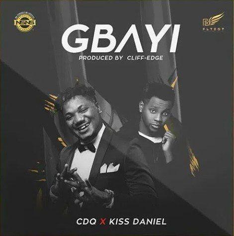 CDQ Gbayi Kiss Daniel