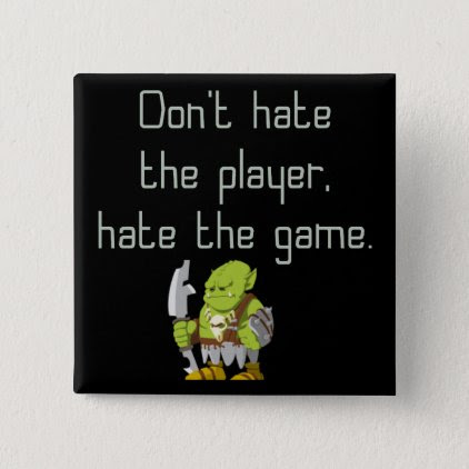 Gaming Geek: Don't Hate the Player Button