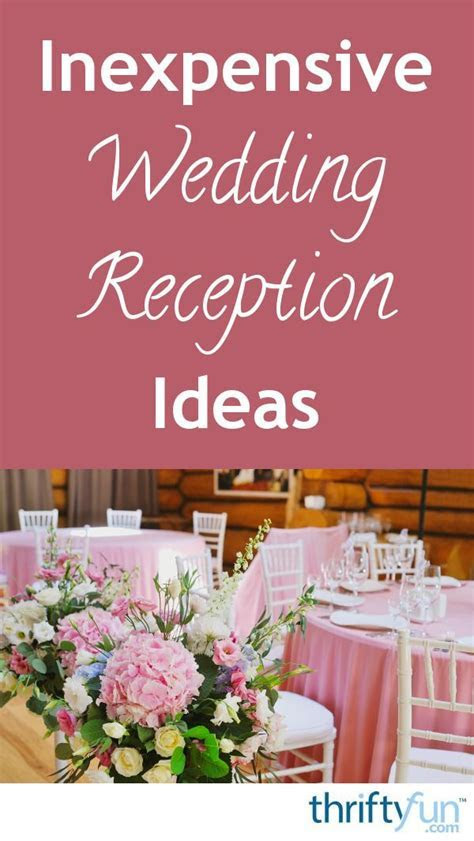 Inexpensive Wedding Reception Ideas   Wedding Ideas