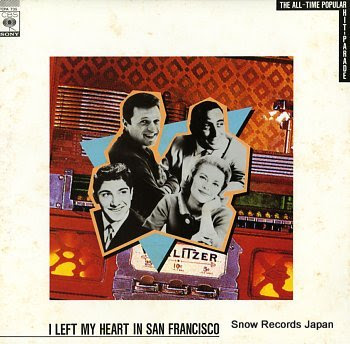 V/A i left my heart in san francisco the all-time popular hit-parade