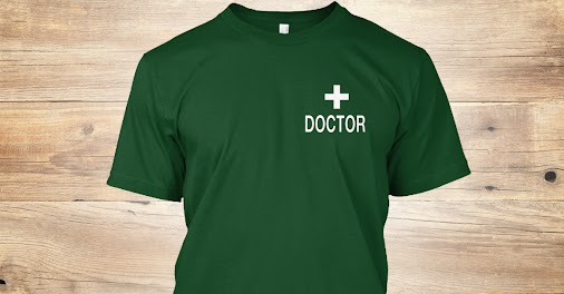 Shop Doctor's Uniform | Gifts for Doctor | Mens and Womens Cheap Cool Doctor tshirts Hoodies long Sleeve...