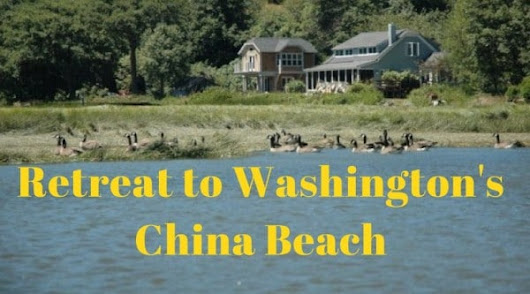 Retreat to China Beach on the Long Beach Peninsula in Washington