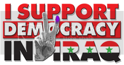 I Support  Democracy In Iraq
