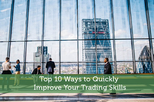 Top 10 Ways to Quickly Improve Your Trading Skills - Modest Money