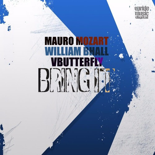 Mauro Mozart & William Bhall feat. VButterfly - Bring It (Edson Pride & Erick Fabbri Remix) by Edson Pride
