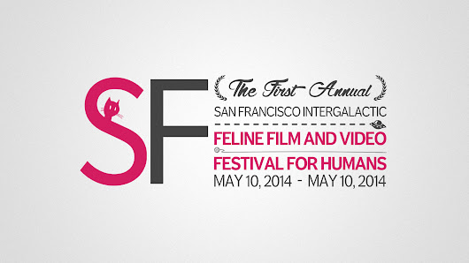 FIRST ANNUAL SAN FRANCISCO INTERGALACTIC FELINE FILM + VIDEO FESTIVAL FOR HUMANS - Roxie
