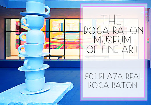 The Boca Raton Museum of Fine Art