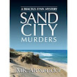 Sand City, MK Alexander (CreateSpace Independent Publishing; also available on Kindle)
