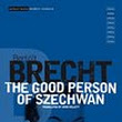 The Good Person of Szechwan - Bertolt Brecht